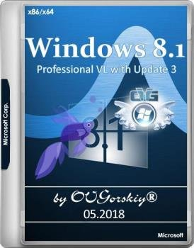 Microsoft® Windows® 8.1 Professional VL with Update 3 x86-x64 Ru by OVGorskiy® 05.2018