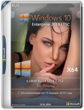 Windows 10 Enterprise LTSC x64 by Zosma (15.01.2019)