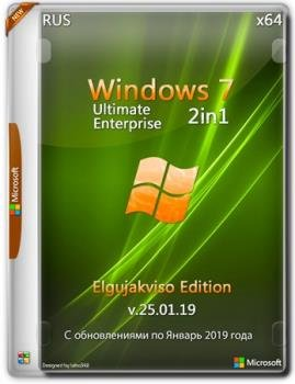 Windows 7 SP1 2in1 (x64) Elgujakviso Edition (v.25.01.19)