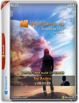 Windows 10 Enterprise LTSC 2019 x64 Rus v.08.03.19 by Aspro