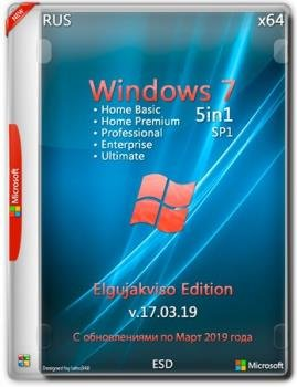 Windows 7 SP1 5in1 (x64) Elgujakviso Edition (v.17.03.19)