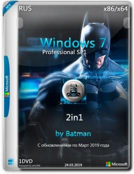 Windows 7 Pro /6.1.7601 (х86/х64) by batman