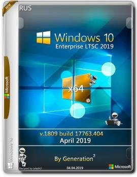 Windows 10 Enterprise LTSC x64 v.1809.17763.404 Apr 2019 by Generation2