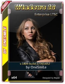 Windows 10 Enterprise LTSC 1809 17763.652 x64 Rus by OneSmiLe с автоактивацией