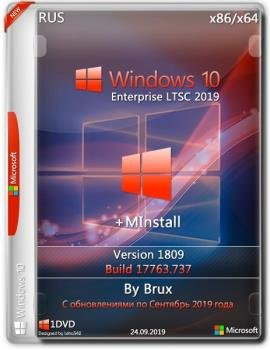 Windows 10 Enterprise LTSC 1809.17763.737 + MInstAll by Brux (x86-x64)