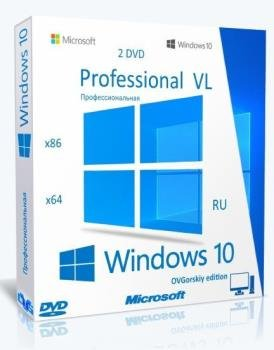 Windows® 10 Professional VL x86-x64 1909 19H2 RU by OVGorskiy® 11.2019 2DVD