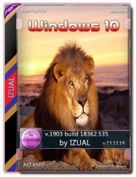 Windows 10 Version 1903 with Update [18362.535] AIO 45in2 by izual (v13.12.19)