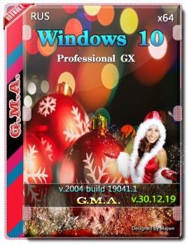 Windows 10 PRO 2004 GX v.30.12.19 (x64)