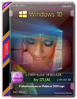 Windows 10, Version 1909 with Update [18363.628] AIO 45in2 by izual (v05.02.20)