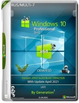 Windows 10 x64 Pro 20H2.19042.928 OEM/ESD April 2021 by Generation2